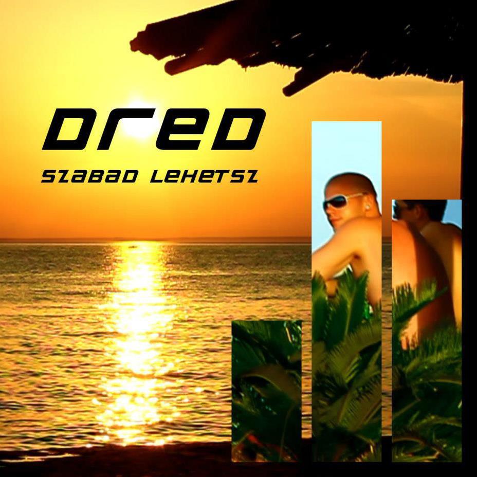 dred-szabad-lehetsz-cover