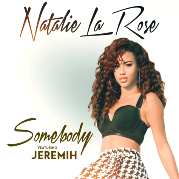 natalie-la-rose-somebody