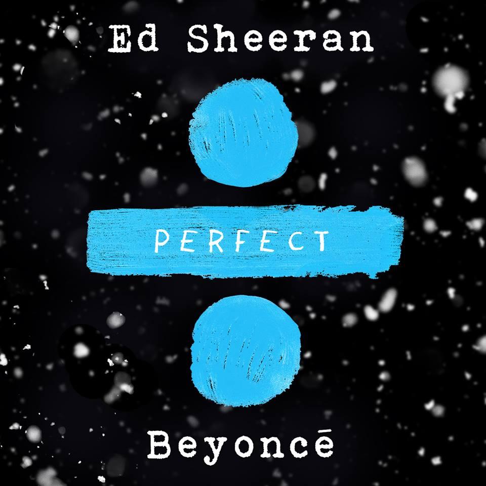 Megérkezett Ed Sheeran dalának első hivatalos átdolgozása... Ed Sheerantől! Íme a Perfect, duettként Beyoncéval!